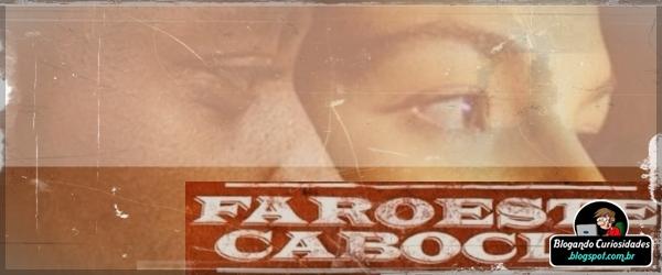 Filme Faroeste Caboclo