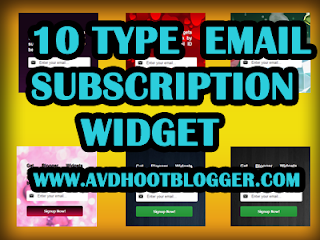 10 Type of Email Subscription Box Widget For Blogger