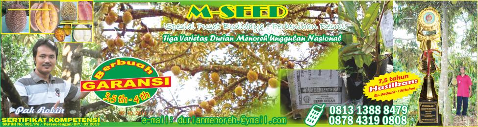 M-SEED -  Spesial Pusat Perbenihan dan Budidaya Tiga Varietas  Durian Menoreh Unggulan Nasional