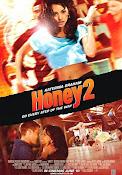 Honey 2 (2011) ()