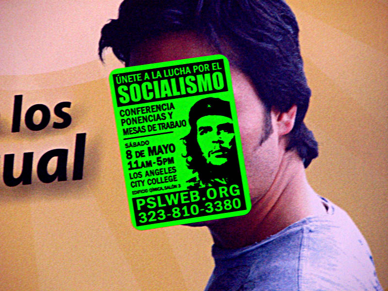 Party for Socialism and Liberation sticker in Spanish with Che Guevara Korda image, Pasadena 2011