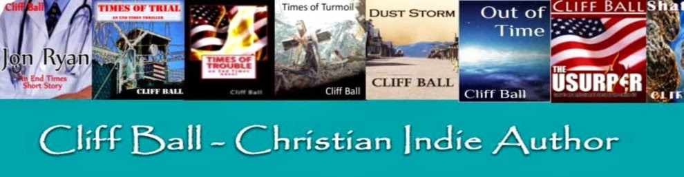 Blog of Christian Indie author Cliff Ball