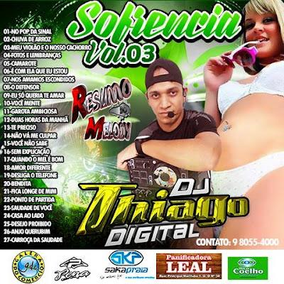 CD ARROCHA DJ THIAGO DIGITAL 2015 SOFRENCIA VOL.03 EXCLUSIVO 23/08/2015