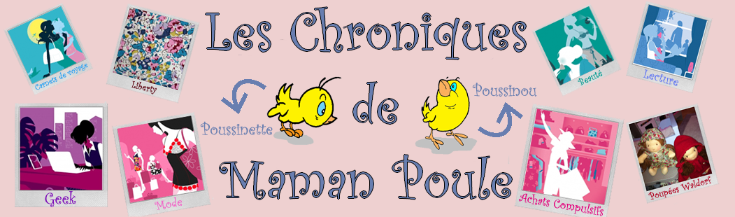 Les chroniques de maman poule
