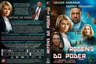 REFÉNS DO PODER - SÉRIE DE TV