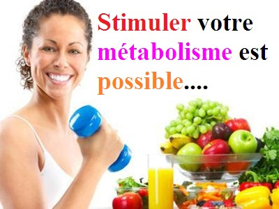 Stimuler-métabolisme-régime