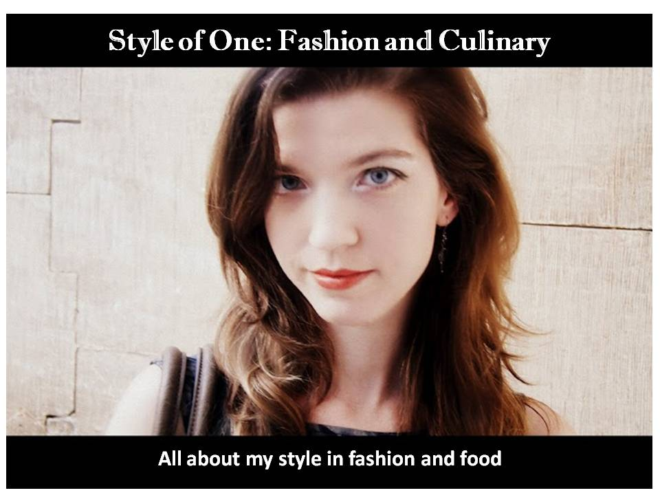 Style of One: Fashion and Culinary