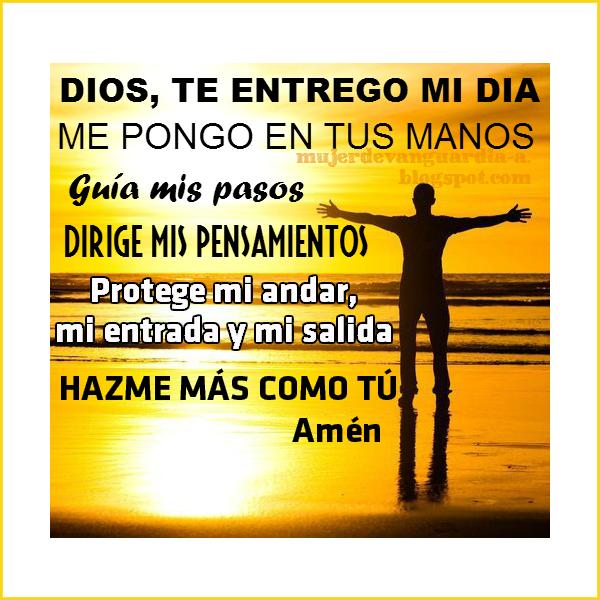 Oraci 243 n para empezar el d 237 a dejando todo en manos de dios