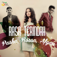 Pasha, Rossa, Afgan - Rasa Terindah