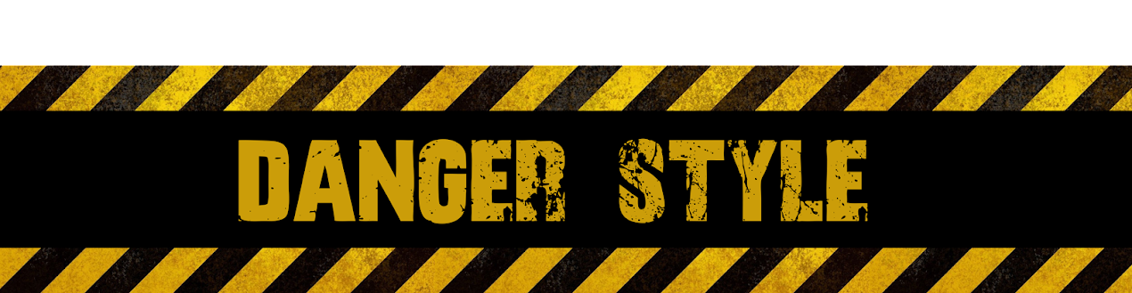 Dangers Style