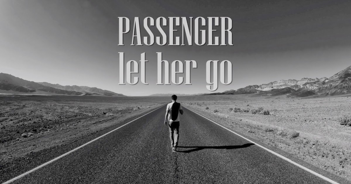 Passenger Let Her Go Caked Up Rmx
