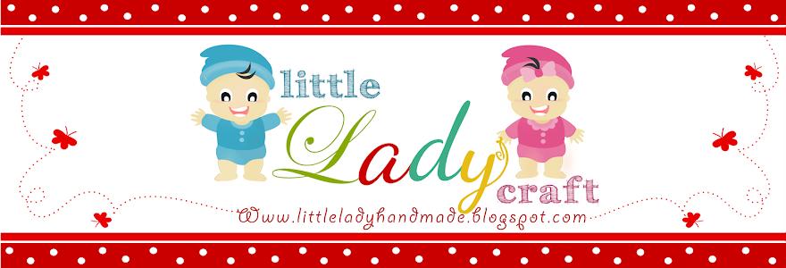 LITTLE LADY CRAFT