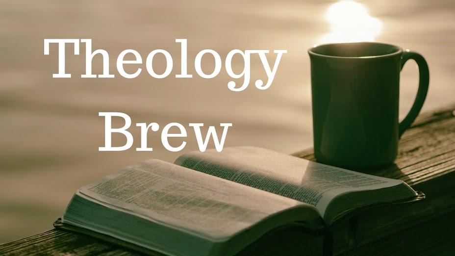 Theology Brew