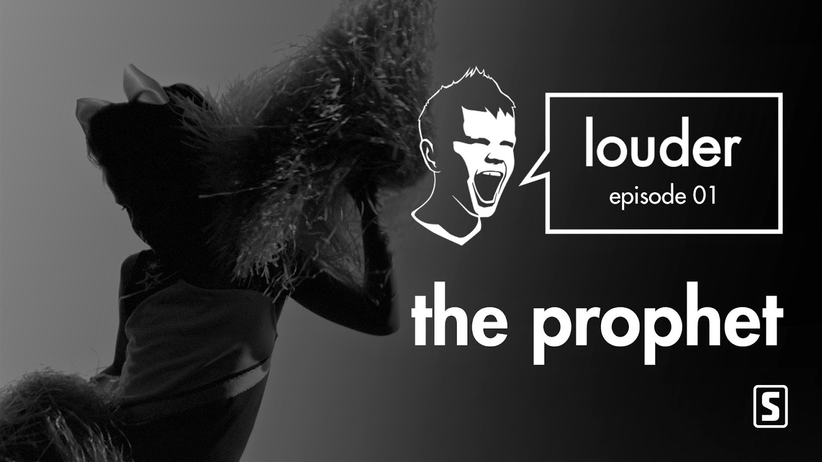 LOUDER - Episode 01 by The Prophet Thumbnail