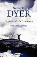 Wayne W Dyer  El poder de la intencion