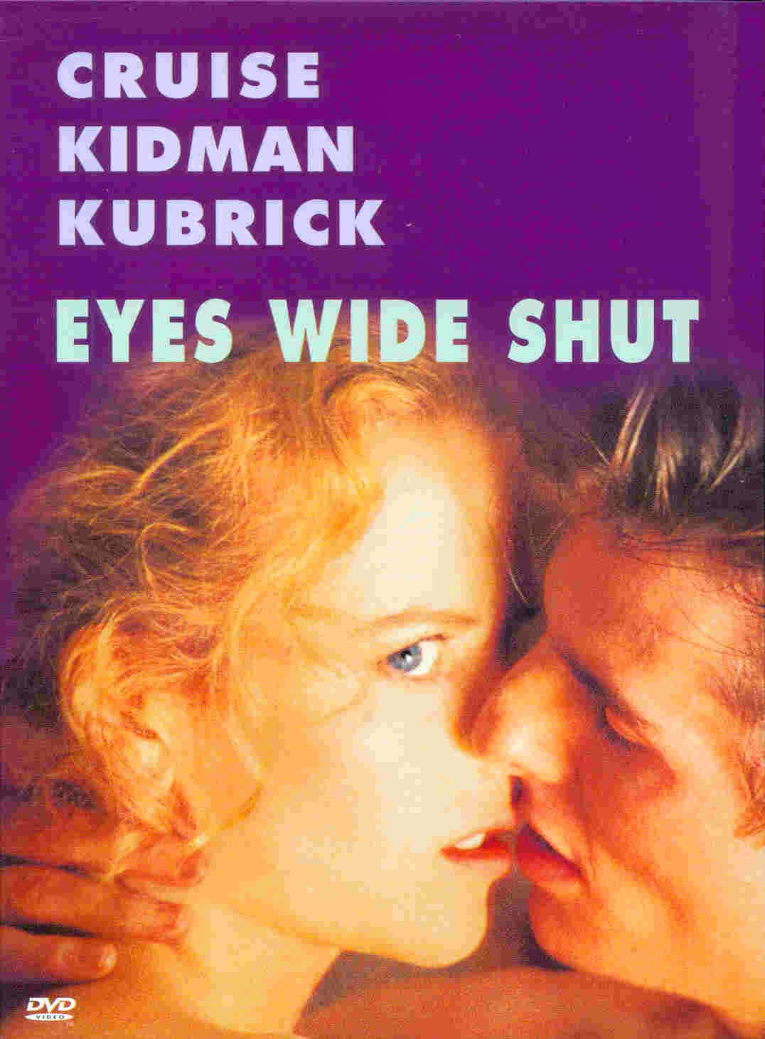 an analysis of the movie eyes wide shut I happened upon this article by chance when i picked up a spring 2000 issue of  film quarterly kreider's analysis of the kubrick film eyes wide shut is quite.