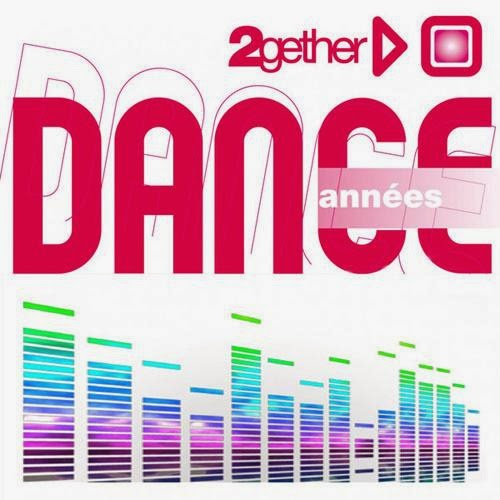 Download Best of Dance 2gether Annees Dance 2014 Baixar CD mp3 2014