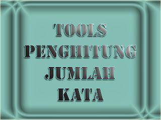 Tools Penghitung Jumlah Kata Online