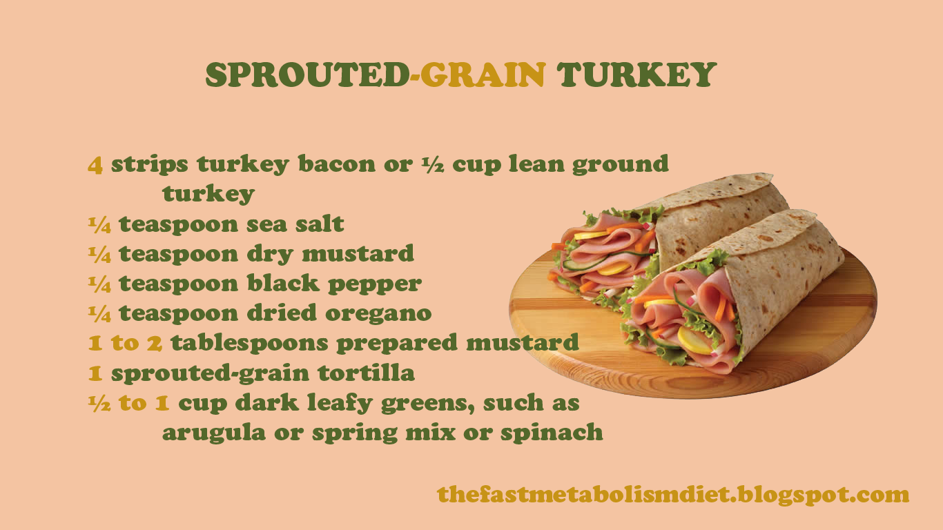 The Fast Metabolism Diet Phase 1 Sprouted-Grain Turkey