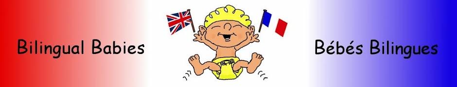 Bilingual Babies ~ Bébés Bilingues