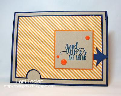 Good Times Are Ahead-designed by Lori Tecler-Inking Aloud-stamps and dies from Avery Elle