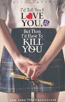 Book cover of I'd Tell You I Love You by Ally Carter