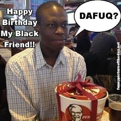 Black Guy Birthday With KFC Present Funny Happy Birthday