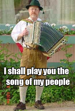 I shall play you the song of my people