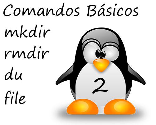 comandos basicos linux, mkdir, rmdir, du, touch