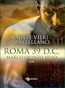 Il prequel della serie Roma Caput Mundi
