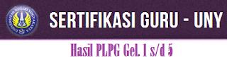 Hasil PLPG 2013 Rayon111 UNY, Hasil PLPG 2013 Gelombang 1, 2, 3 , 4 dan 5 Rayon111 UNY img