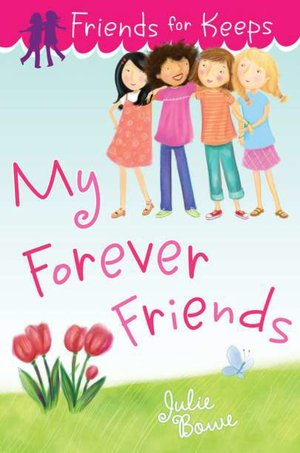 KISS THE BOOK: My Forever Friends (#4 Friends for Keeps ...