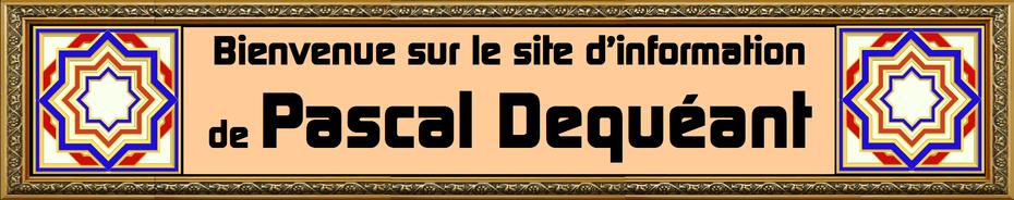 Site de Pascal Dequéant