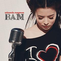 Miranda Cosgrove   Bam Lyrics