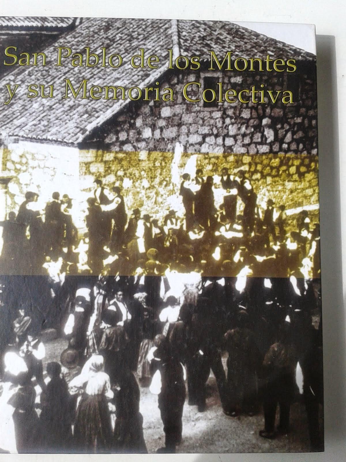 San Pablo de los Montes y su Memoria Colectiva (2003)