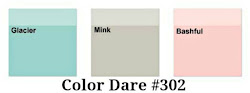 Color Dare #302 - Closes Thur Aug 2nd