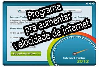 programa para aumentar a velocidade da internet