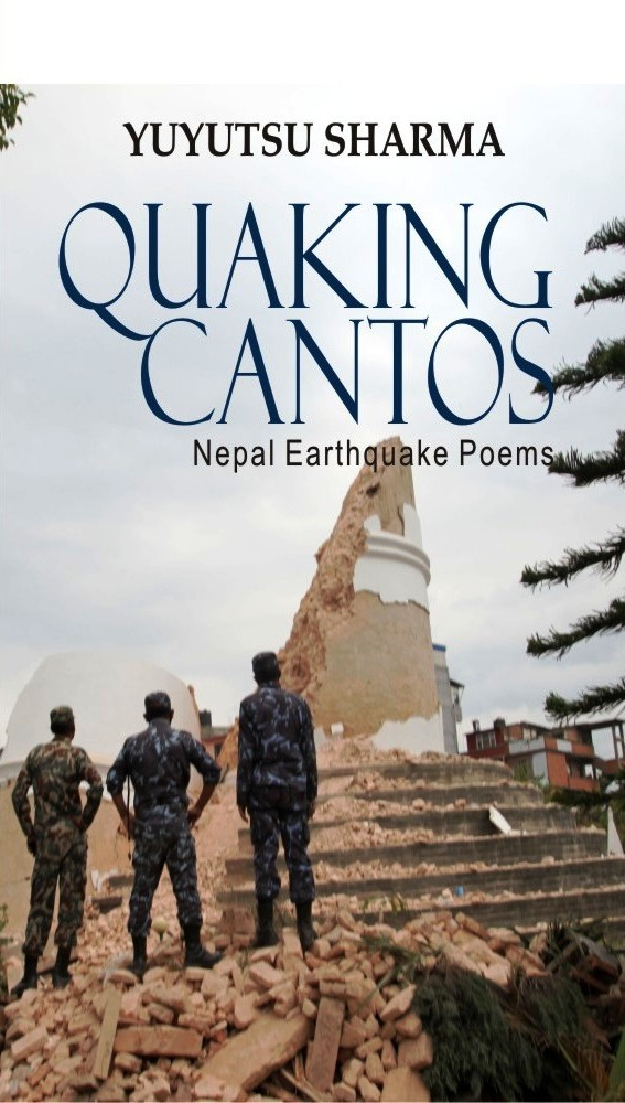 Quaking Cantos:Nepal Earthquake Poems