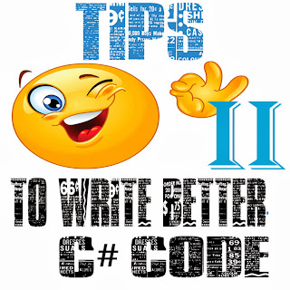 Tips to write better C# Code- PART2