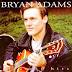 Download Kumpulan Lagu Bryan Adams Terbaru Full Album