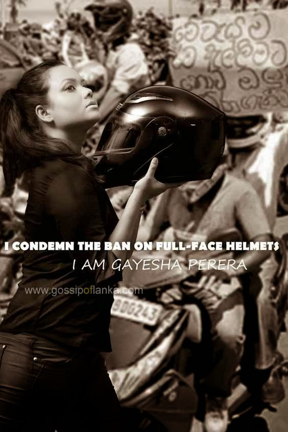 Gayesha Perera says she condemn the ban on Full-Face Helmets