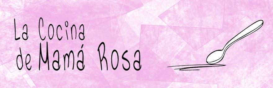 La cocina de Mamá Rosa