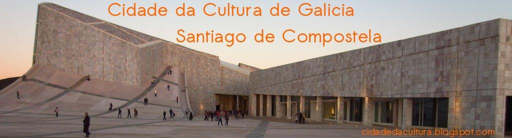 Cidade da Cultura de Galicia, Gaiás, Santiago de ...