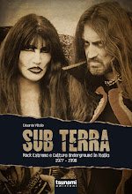 SUB TERRA,ROCK ESTREMO E CULTURA UNDERGROUND IN ITALIA 1977-1998 (Tsunami Edizioni, 2012)