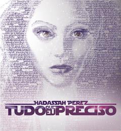 Hadassah Perez - Tudo que Eu Preciso (2012)