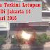 Berita Terkini Letupan Bom Di Jakarta 14 Januari 2016
