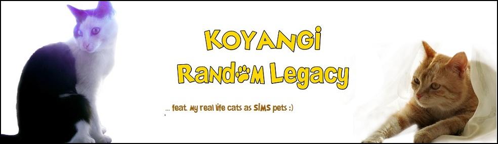 Koyangi Random Legacy