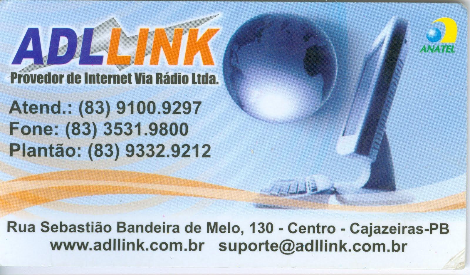 PROVEDOR  DE INTERNET  ADLINK  O PIONEIRO  DO RAMO  EM CAJAZEIRAS