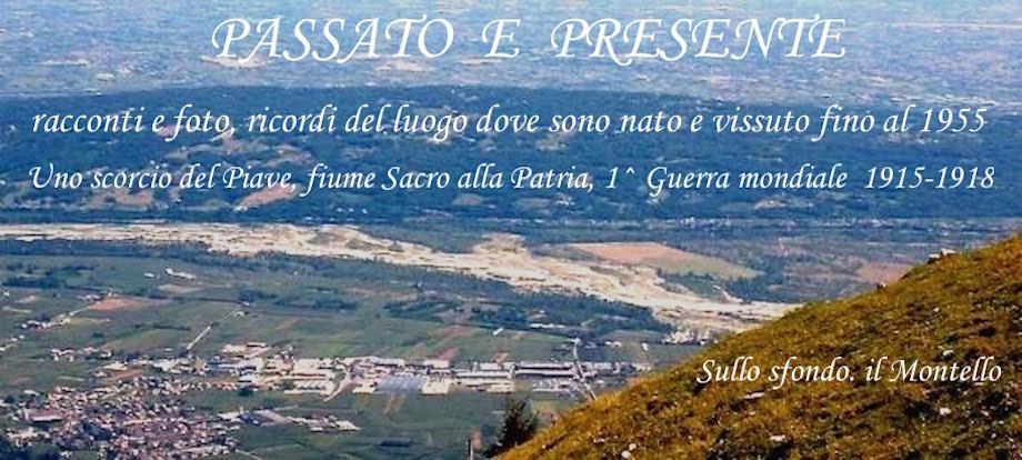 PASSATO E PRESENTE