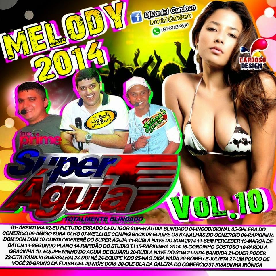 CD SUPER AGUIA MELODY VOL 10